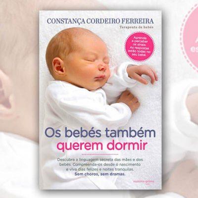 """Livro """"Os Bebés Também Querem Dormir"""